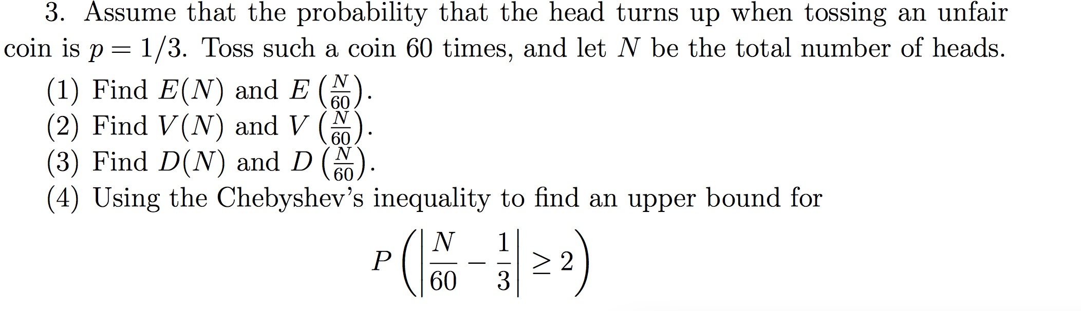 3 Assume That The Probability That The Head Turns