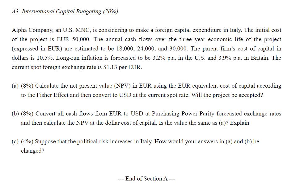 A3. International Capital Budgeting (20%) Alpha Co... | Chegg.com