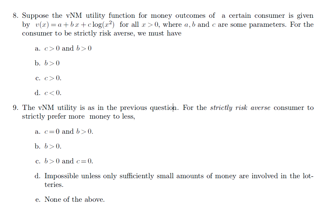 Solved 8 Suppose The Vnm Utility Function For Money Outc Chegg Com