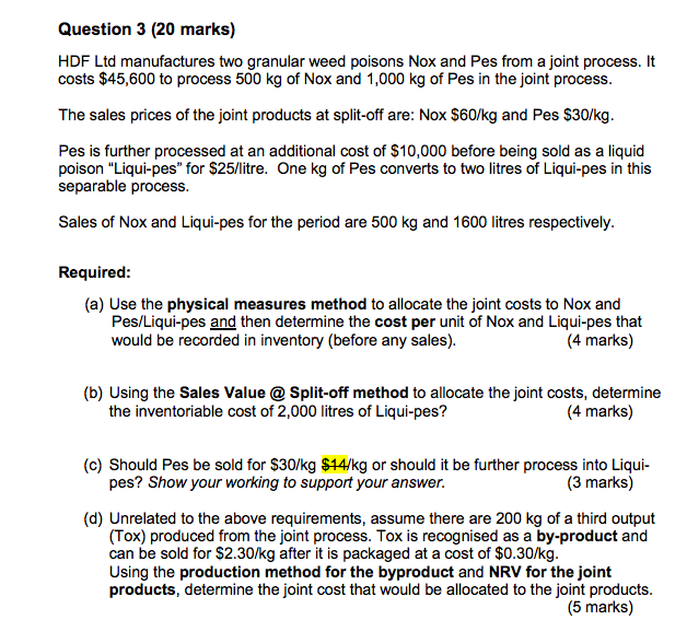 Solved: Question 3 (20 Marks) HDF Ltd Manufactures Two Gra