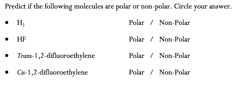 Solved Predict If The Following Molecules Are Polar Or No Chegg Com