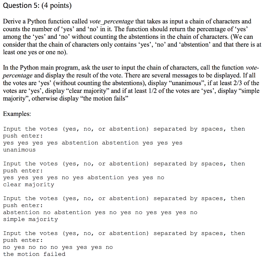 Solved Question 5 4 Points Derive A Python Function Ca