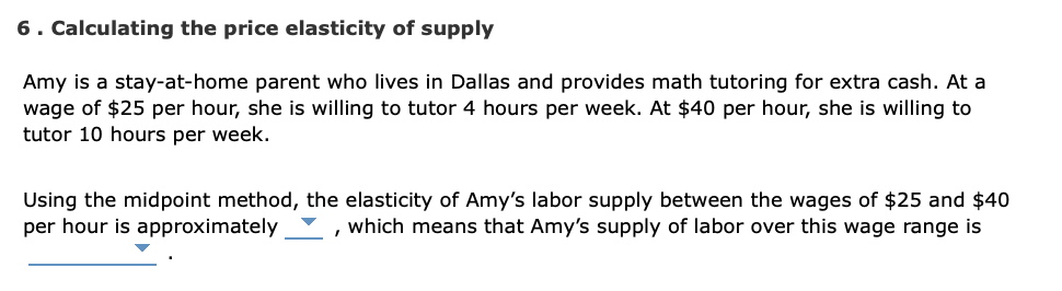 Solved 6 Calculating The Price Elasticity Of Supply Amy