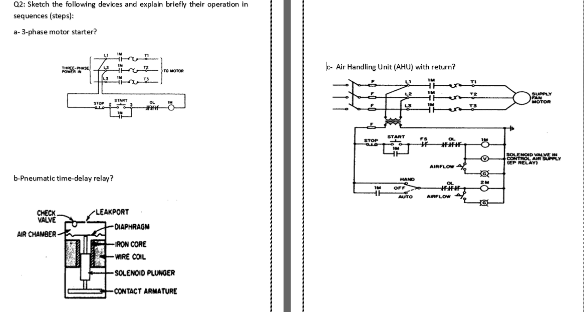 [SCHEMATICS_4FD]  Solved: Q2: Sketch The Following Devices And Explain Brief...   Chegg.com   3 Phase Motor Operated Valves Wiring Diagram      Chegg