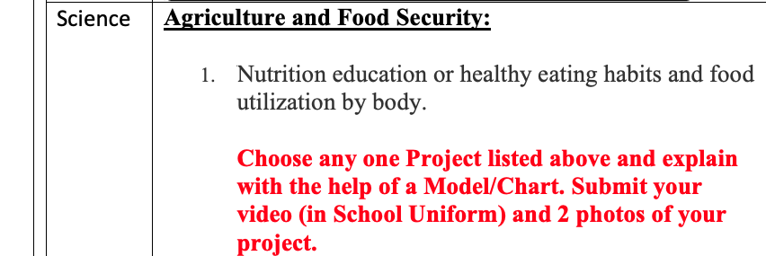 Science Agriculture and Food Security: 1. Nutrition education or healthy eating habits and food utilization by body. Choose a
