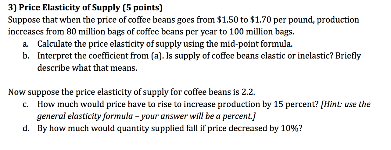 Solved 3 Price Elasticity Of Supply 5 Points Suppose T