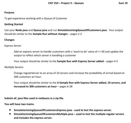 CSIT 254 - Project 3 - Queues Sum 19 Purpose To Ge    | Chegg com