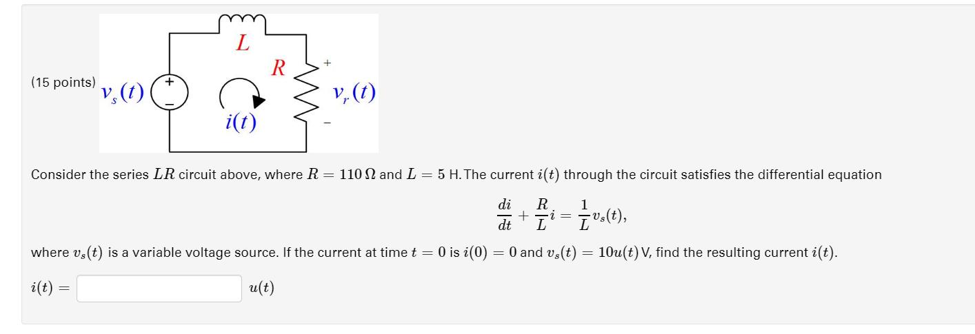 Solved: R (15 Points) V, (t) I(t) Consider The Series LR C ...