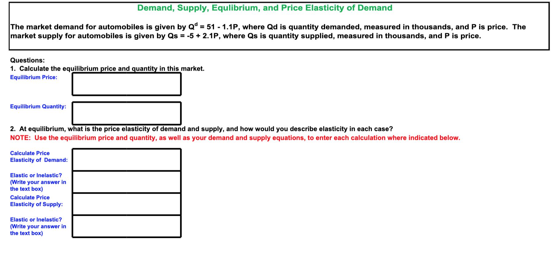 Solved Demand Supply Equlibrium And Price Elasticity O