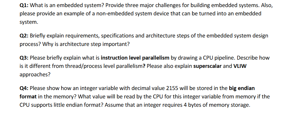 Solved Q1 What Is An Embedded System Provide Three Majo Chegg Com