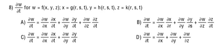 w 8) for w f(x, y, z); x = g(r, s, t), y = h(r, s, t), z = k(r, s, t) - aw ay + ay at aw ay + ле хе ay as aw aw A) at aw az +