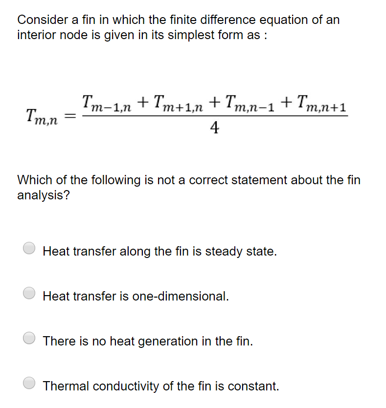 simplest form generator  Solved: Consider A Fin In Which The Finite Difference Equa ...