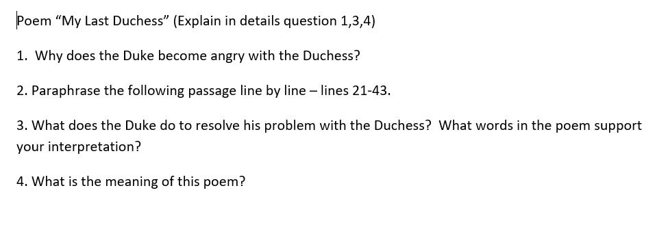 Solved Poem My Last Duches Explain In Detail Questio Chegg Com Paraphrase