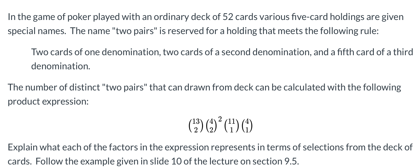 Solved In The Game Of Poker Played With An Ordinary Deck Chegg Com
