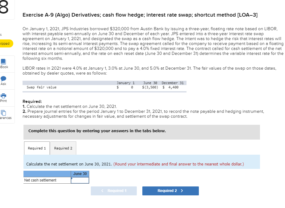 Solved: Exercise A-9 (Algo) Derivatives; Cash Flow Hedge