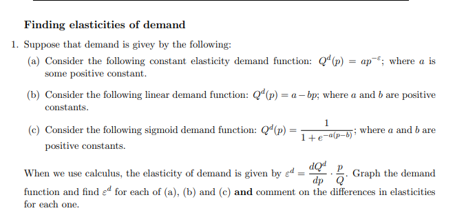 Finding Elasticities Of Demand 1 Suppose That Dem Chegg Com
