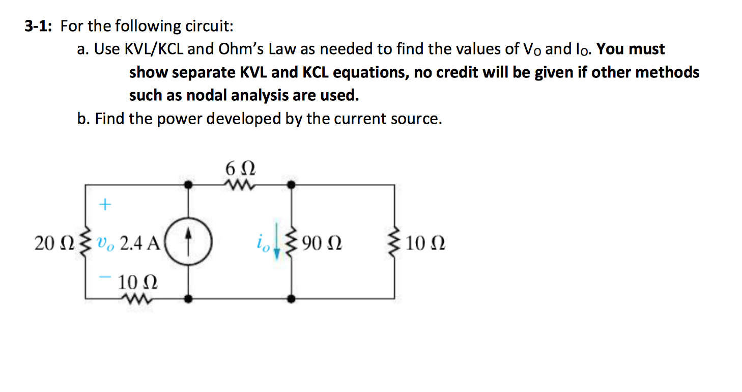 Solved: 3-1: For The Following Circuit: A. Use KVL/KCL And ...
