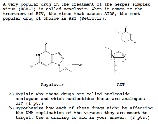 Solved: A Very Popular Drug In The Treatment Of The Herpes
