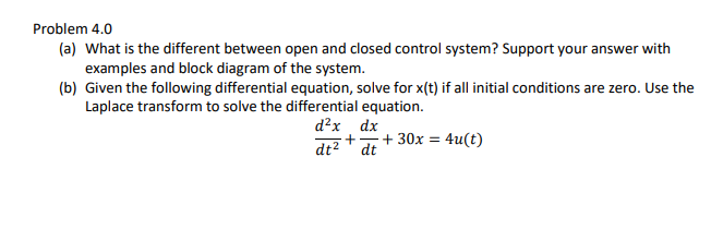 problem 4 0 (a) what is the different between open and closed control system ?