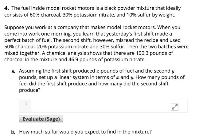 Solved: 4  The Fuel Inside Model Rocket Motors Is A Black