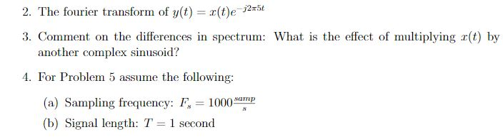 Plot, In Matlab, The Following Signals: 1  The Fou