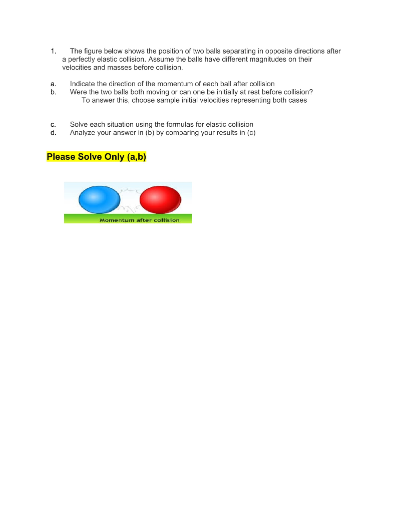 Solved 1 The Figure Below Shows The Position Of Two Ball Chegg Com