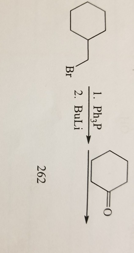1. Ph3P 2. BuLi Br 262