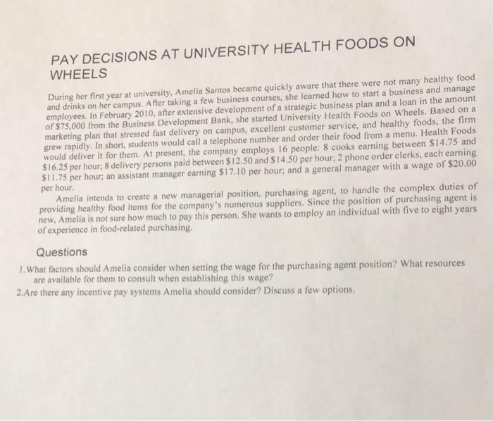 Solved: PAY DECISIONS AT UNIVERSITY HEALTH FOODS ON WHEELS