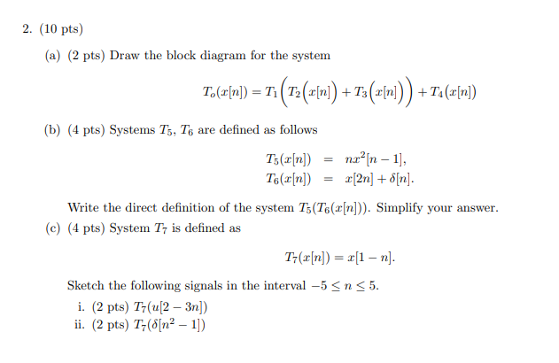 [DIAGRAM_3US]  Solved: 2. (10 Pts) (a) (2 Pts) Draw The Block Diagram For... | Chegg.com | T5 4 Block Diagram |  | Chegg