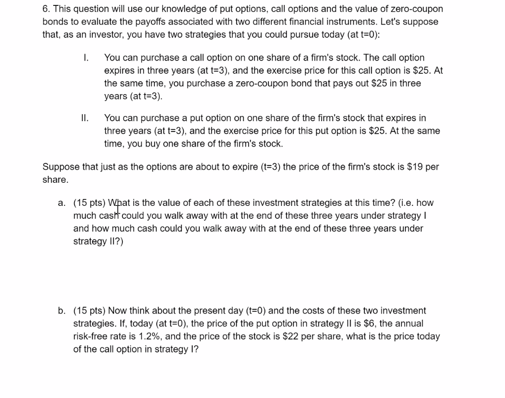 Solved 6 This Question Will Use Our Knowledge Of Put Opt Chegg Com