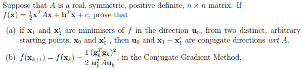 Suppose that A is a real, symmetric, positive definite, f(x) — }x Ах +bx+с, prove that n xn matrix. If (а) if x, and x} sta