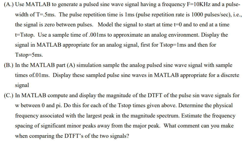 Solved: (A ) Use MATLAB To Generate A Pulsed Sine Wave Sig