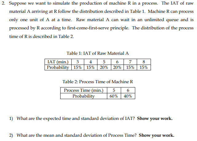 Solved: 2  Suppose We Want To Simulate The Production Of M