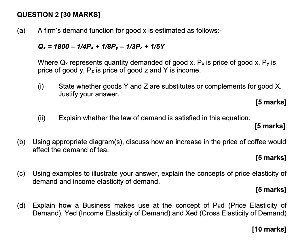 Solved Question 2 30 Marks A A Firm S Demand Function Chegg Com