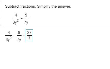 Solved: Subtract Fractions  Simplify The Answer  9 3y 7y 2
