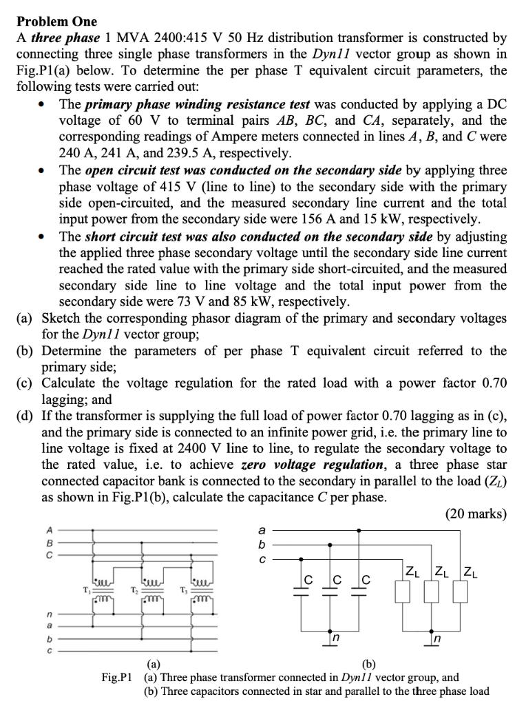 Problem One A Three Phase 1 MVA 2400:415 V 50 Hz D