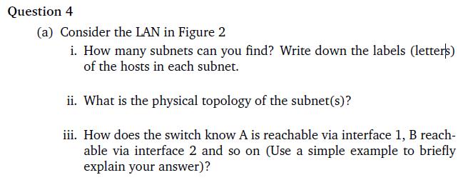 Solved: LAN Adapter A H B 2 6 C (router) E D Figure 2: LAN