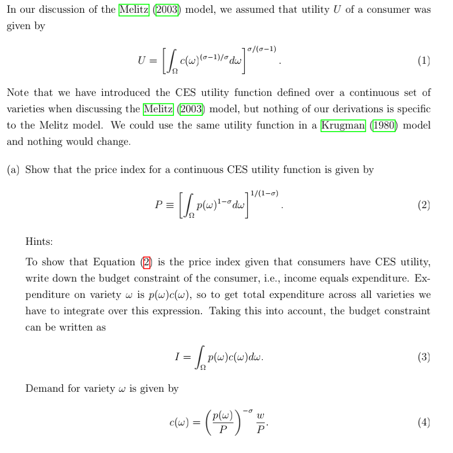 In our discussion of the Melitz (2003) model, we assumed that utility U of a consumer was given by 0/(0-1) U = = [1, cw6e1du]