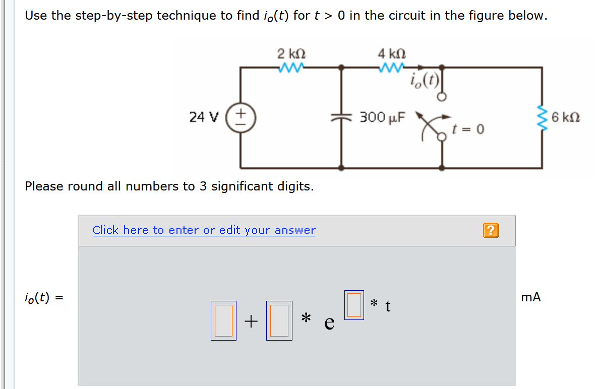 Use the step-by-step technique to find io(t) for t > 0 in the circuit in the figure below. 2 k2 42 ricot 24v © 300 uF Xtre 6