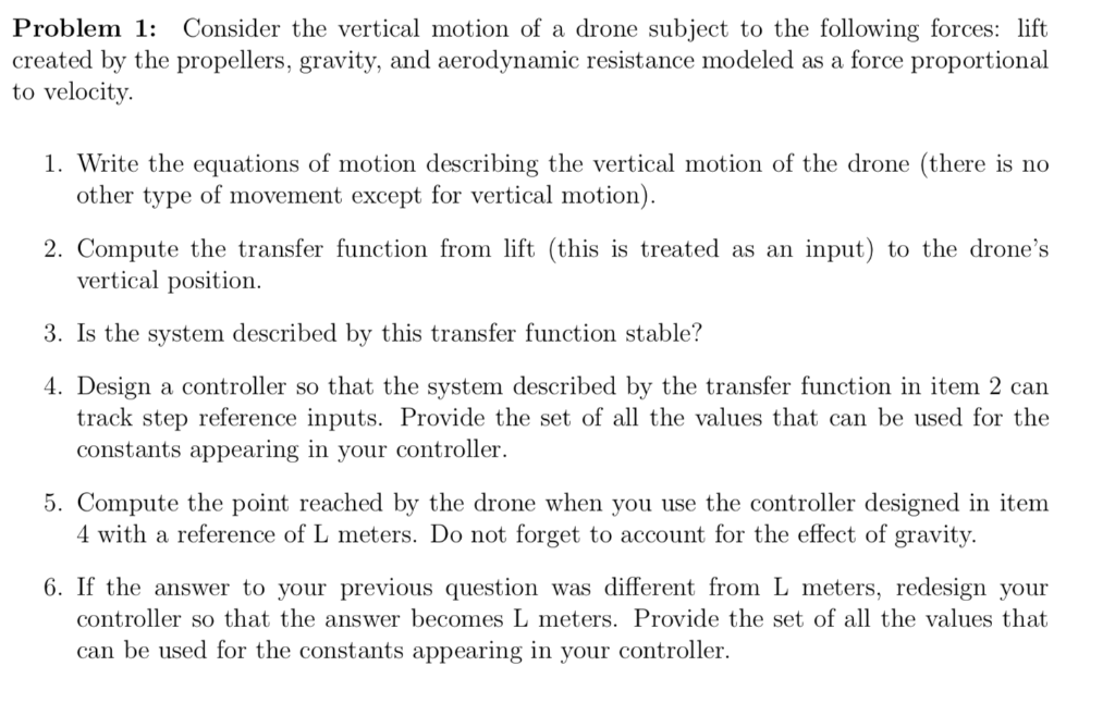 Solved: Problem 1 Consider The Vertical Motion Of A Drone