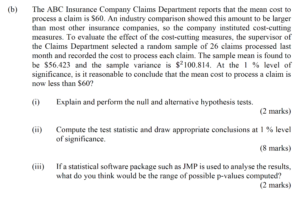 Solved: (b) The ABC Insurance Company Claims Department Re ...
