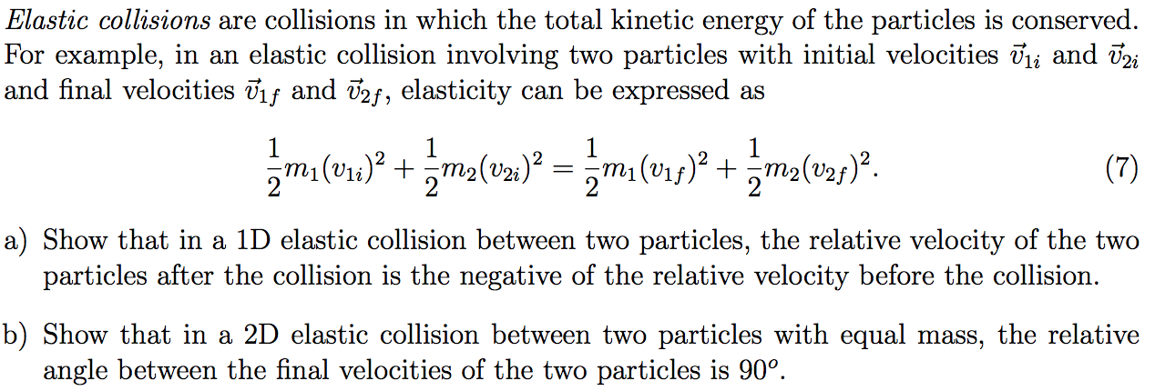 Solved Elastic Collisions Are Collisions In Which The Tot