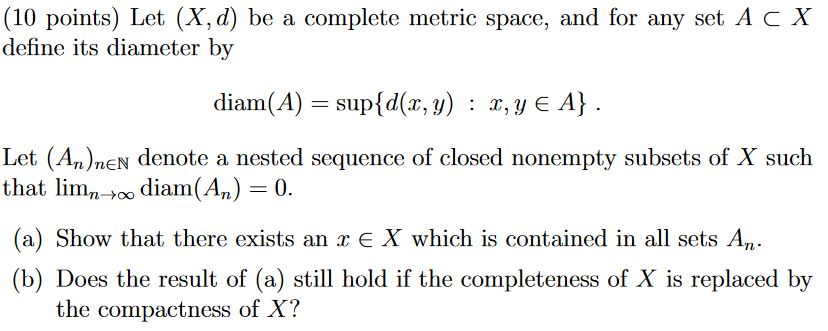 Solved 10 Points Let X D Be A Complete Metric Space