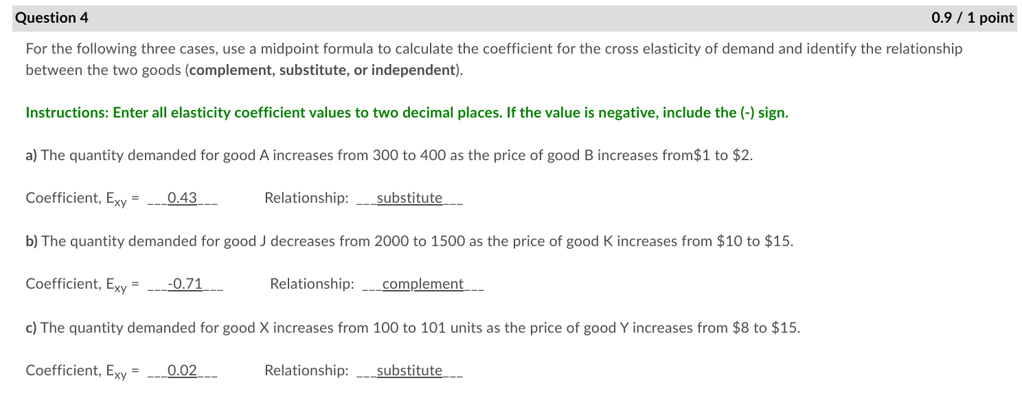 Solved Question 4 0 9 1 Point For The Following Three C Chegg Com