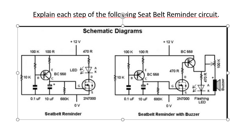 [DHAV_9290]  Solved: Explain Each Step Of The Following Seat Belt Remin... | Chegg.com | Wiring Diagram Seat Belt Reminder |  | Chegg