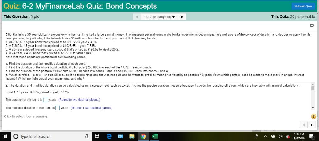 Quiz: 6-2 MyFinanceLab Quiz: Bond Concepts Submit