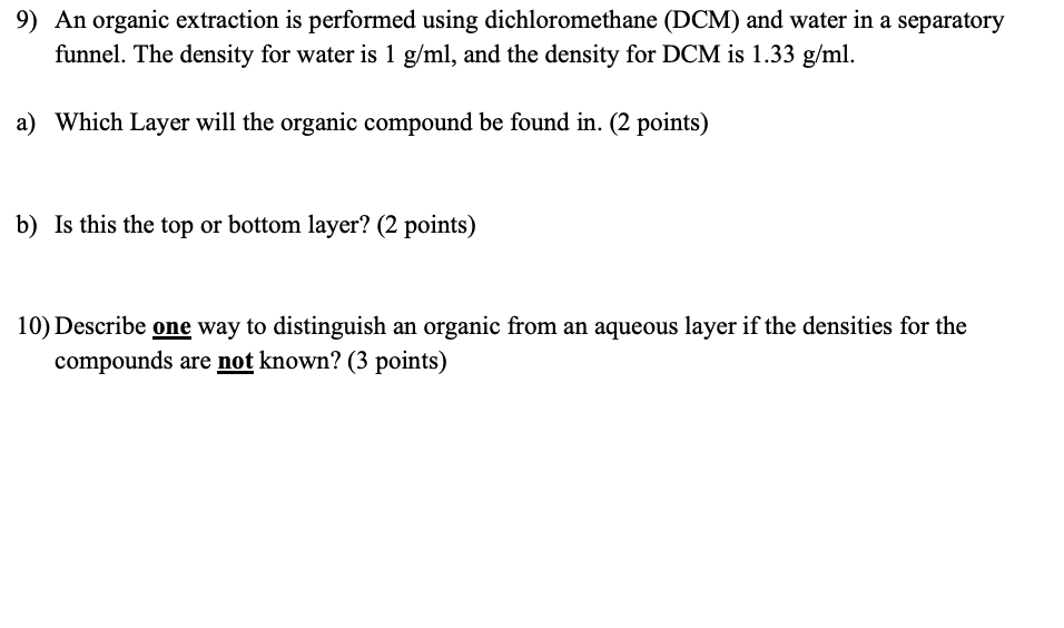 Solved 9 An Organic Extraction Is Performed Using Dichlo Chegg Com