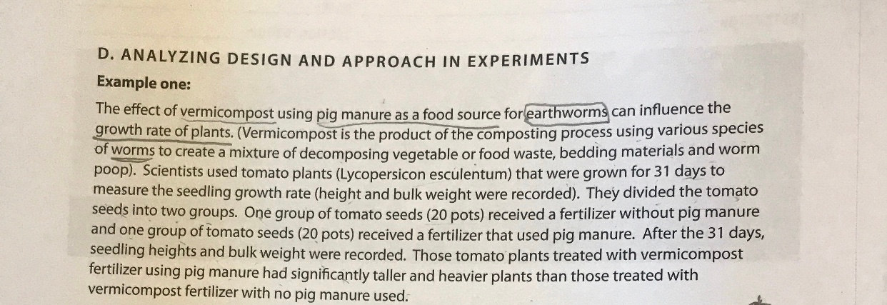D. ANALYZING DESIGN AND APPROACH IN EXPERIMENTS Example one: The effect of vermicompost using pig manure as a food source for