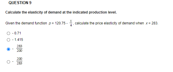 Solved Question 9 Calculate The Elasticity Of Demand At T