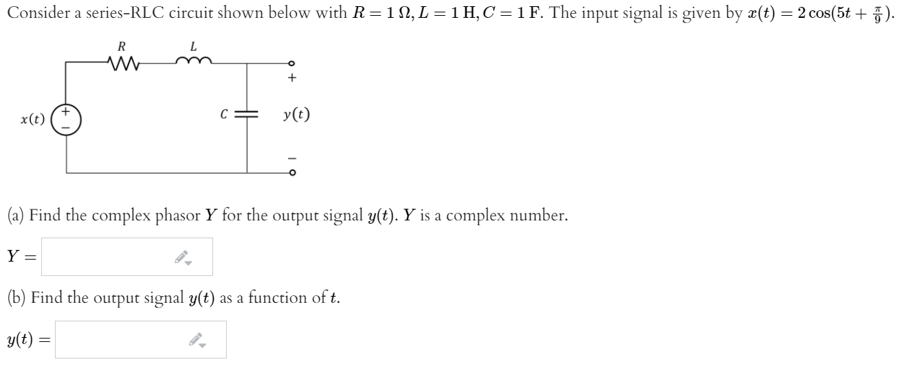 Consider A Series-RLC Circuit Shown Below With R=1 ...